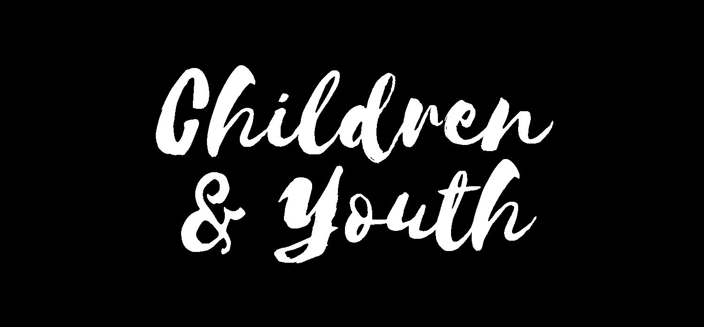 children + youth