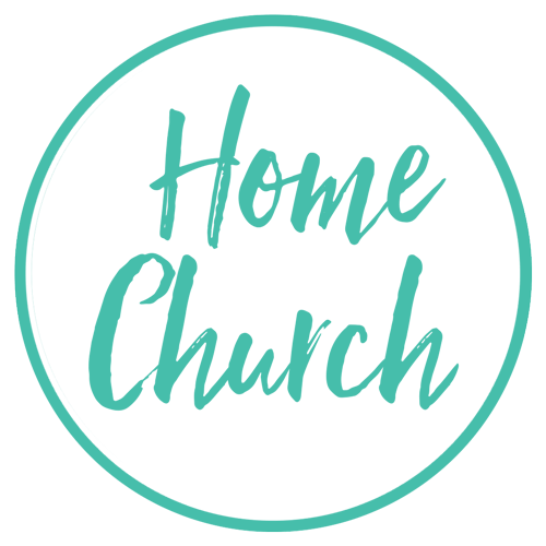 Home Church: Time with a small group of others