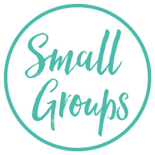 Small Groups: time with a few others